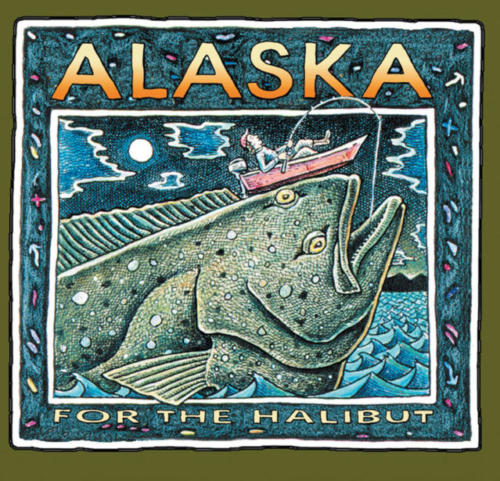 Alaska for the Halibut