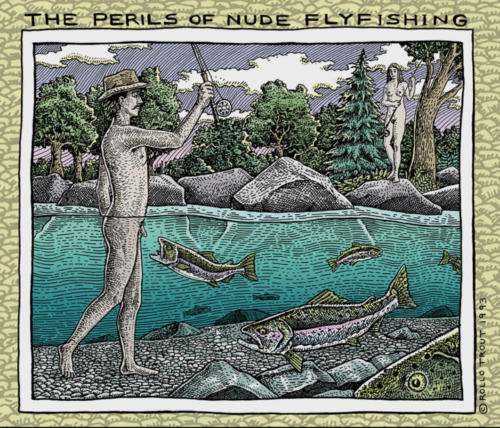 The Perils of Nude Fly Fishing