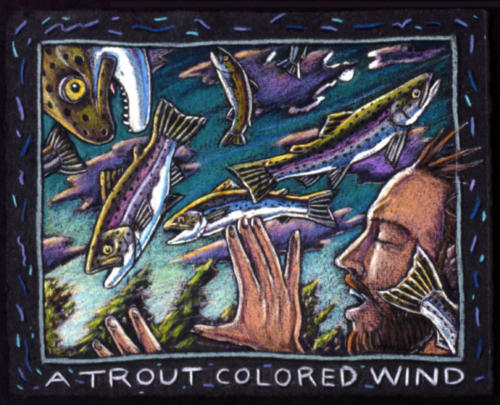 A Trout Colored Wind