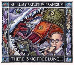 NO FREE LUNCH ART POSTER